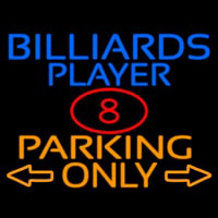 Billiards Player Parking Only Neon Sign
