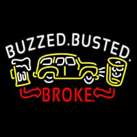 Buzzed Busted Broke Neon Sign