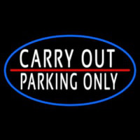 Carry Out Parking Only Neon Sign
