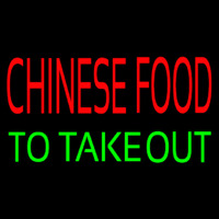 Chinese Food To Take Out Neon Sign