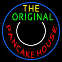 Circle The Original Pancake House Neon Sign