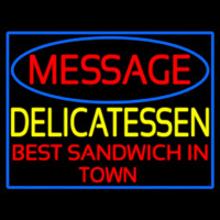 Custom Delicatessen Neon Sign