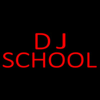 Dj School 1 Neon Sign