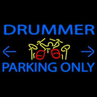 Drummer Parking Only 1 Neon Sign