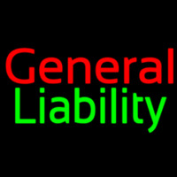 General Liability Neon Sign