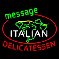 Italian Delicatessen Neon Sign