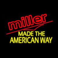 Miller Made The American Way Neon Sign