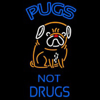 Pugs Not Drugs Dogs Neon Sign