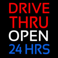 Red Drive Thru Open 24 Hrs Neon Sign