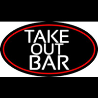 Take Out Bar Oval With Red Border Neon Sign