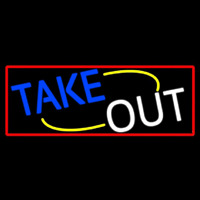 Take Out With Red Border Neon Sign