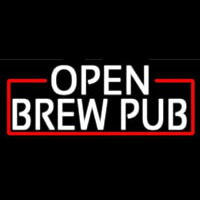 White Open Brew Pub With Red Border Neon Sign